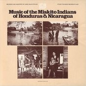 Music Of The Miskito Indians Of Honduras And Nicaragua Songs