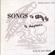 Songs To Grow On, By Woody Guthrie Songs