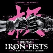 The Man With The Iron Fists (Original Motion Picture Score) Songs