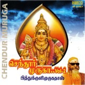 Chendur Muruga- Vol - 2 Songs
