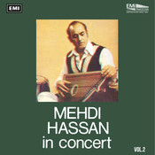 Mehdi Hassan In Concert Vol. 2 Songs