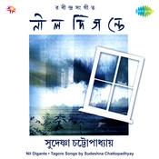 Nil Digante - Sudeshna Chatterjee Songs