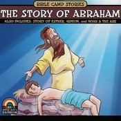 Bible Camp Stories - The Story of Abraham Songs