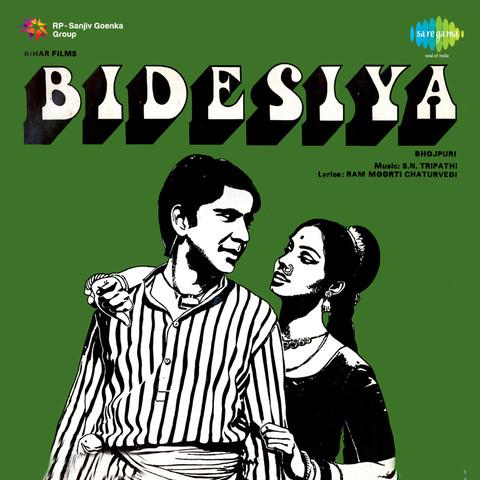 Bidesiya Songs Download Bidesiya Mp3 Bhojpuri Songs Online Free On Gaana Com