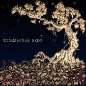 Wormholes Exist Songs
