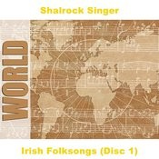 Irish Folksongs (Disc 1) Songs