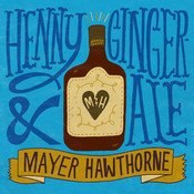 Henny & Gingerale Songs