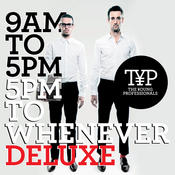 9AM To 5PM - 5PM To Whenever (Deluxe Version) Songs