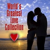 World's Greatest Love Collection (Re-Recorded / Remastered Versions) Songs