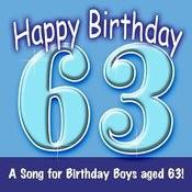 Happy Birthday (Hooray - 63 Today!) Song