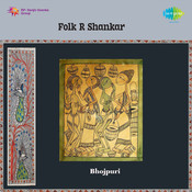 Folk Songs By R Shankar Songs