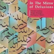 In The Mirror Of Delusions(Dar Ayeneye Ohum)-Persian Traditional Music Songs