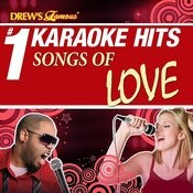 Drew's Famous # 1 Karaoke Hits: Songs Of Love Songs