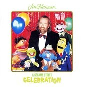 Sesame Street: Jim Henson: A Sesame Street Celebration, Vol. 1 Songs