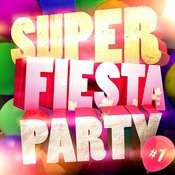 Super Fiesta Party Vol. 1 Songs