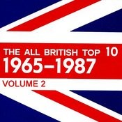 The All British Top 10 1965-1987 Volume 2 Songs