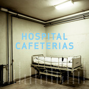 Hospital Cafeterias Songs