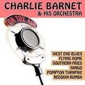 Gold Orchestras - Charlie Barnet & His Orchestra Songs