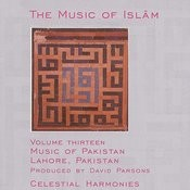 The Music Of Islam, Vol. 13: Music Of Pakistan, Lahore, Pakistan Songs