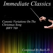 Bach: Variations On Christmas Song, Bwv 769 Songs