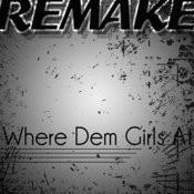 Where Them Girls At (David Guetta Feat. Nicki Minaj & Flo Rida Remake) Songs