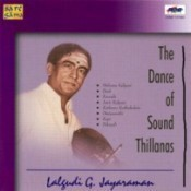 The Dance Of Sound - Thillanas Songs