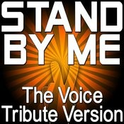 Stand By Me - The Voice Tribute Version Songs