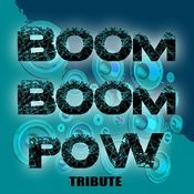Boom Boom Pow (Black Eyed Peas Salute) Songs
