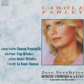 Chausson: Chanson perpetuelle / Faure: La Bonne chanson / Duparc: 5 Melodies / Satie: 4 Melodies Songs