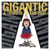 Gigantic - A Tribute To Kim Deal Songs