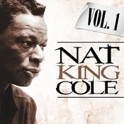 Nat King Cole. Vol. 1 Songs