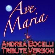 Ave Maria - Andrea Bocelli Tribute Version Songs