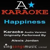 Happiness (Originally Performed By Alexis Jordan) [Audio Karaoke Version] Songs