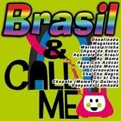 Brasil & Call Me Songs