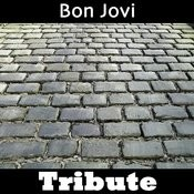 Living On A Prayer: Tribute To Bon Jovi Songs