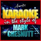 Karaoke - Mark Chesnutt Songs