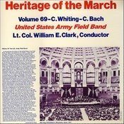 Heritage Of The March, Vol. 69 - The Music Of Whiting And Bach Songs