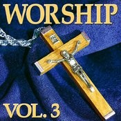 Worship Vol. 3 Songs
