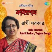 Rakhi Sarkar - Kabi Pranam Songs