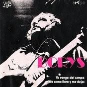 Yo Vengo Del Campo / Ves Como Lloro Y Me Dejas - Single Songs