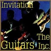 Invitation Of The Guitars Inc. Songs