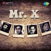 Mr X Songs