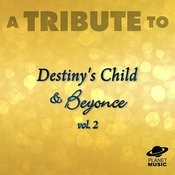 A Tribute To Destiny's Child, Beyonce And Kelly Rowland, Vol. 2 Songs