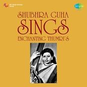 Shubhra Guha Sings Enchanting Thumris Songs