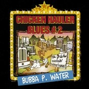 Chicken Hauler Blues Vol., 2 Songs
