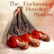 The Enchanting Beverley Sisters Songs