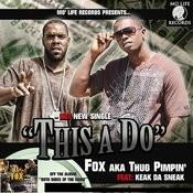 This A Do (Feat. Keak Da Sneak) Songs