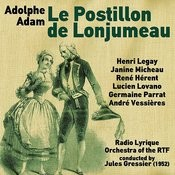 Adolphe Adam: Le Postillon De Lonjumeau [The Coachman Of Lonjumeau] (1952) Songs