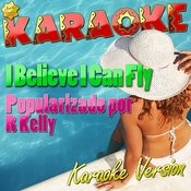 I Believe I Can Fly (Popularizado Por R Kelly) [Karaoke Version] - Single Songs