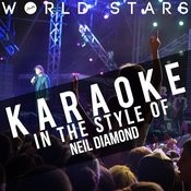 Karaoke (In The Style Of Neil Diamond) Songs